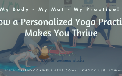 Why A Personalized Yoga Practice Makes You Thrive.